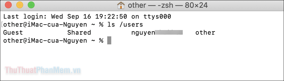 Terminal sẽ hiển thị danh sách tất cả các tài khoản đã được đăng ký với máy Mac của bạn