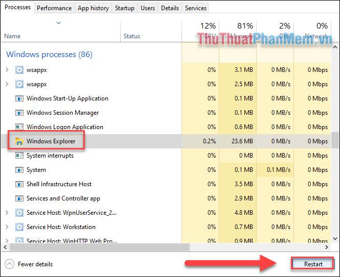 Tìm đến tác vụ Windows Explorer trong thư mục Windows processes, click chọn sau đó Restart