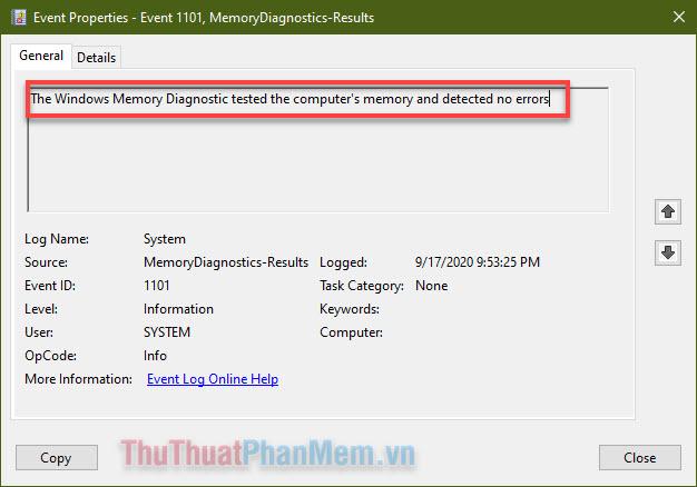 Xem mô tả kết quả, trong trường hợp của tôi thì Windows không phát hiện ra lỗi đến từ RAM