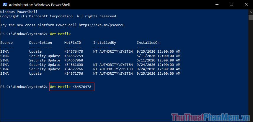 Nhập lệnh Get-Hotfix + Hotfix ID để xem chúng đã được cài đặt hay chưa