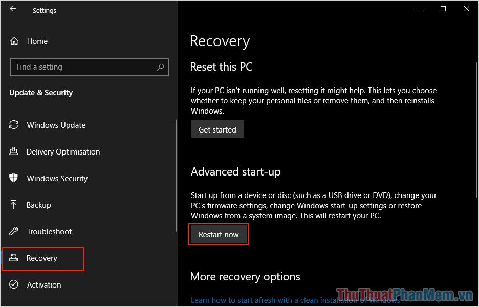 Chọn mục Recovery và nhấn vào mục Restart Now để khởi động lại Windows 10 trong chế độ sửa lỗi