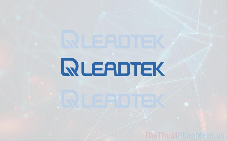 Leadtek là gì? Có nên mua Card màn hình Leadtek hay không?
