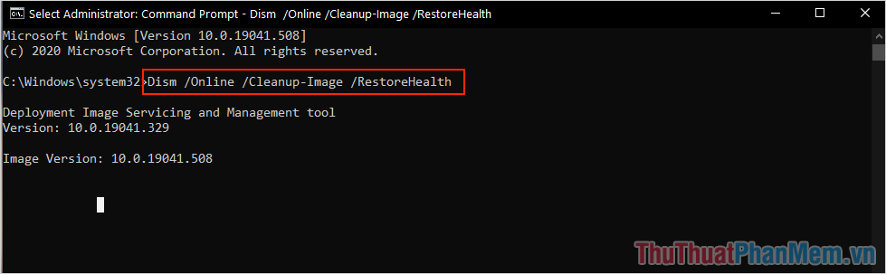 Nhập lệnh Dism Online Cleanup-Image RestoreHealth