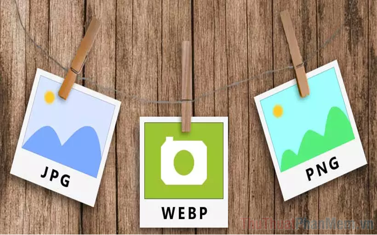 Cách chuyển ảnh WebP sang PNG và JPG