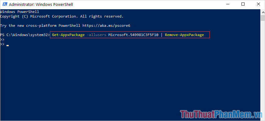 Nhập lệnh Get-AppxPackage -allusers Microsoft.549981C3F5F10  Remove-AppxPackage