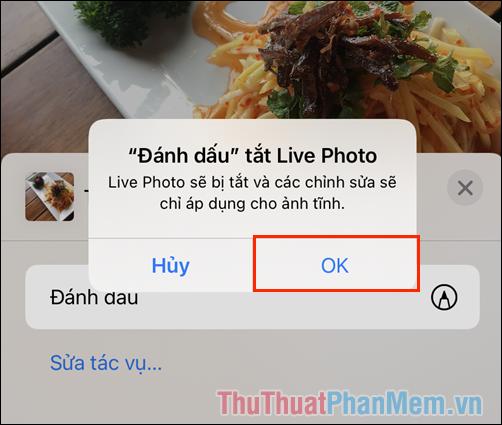Chế độ Đánh dấu sẽ tắt tính năng Live Photo (ảnh động) có sẵn trên hình ảnh