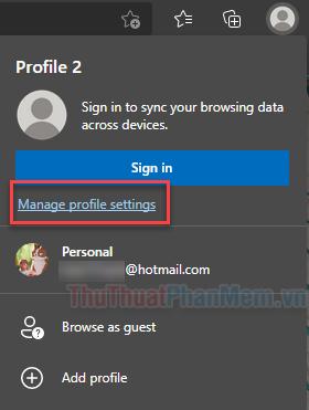 Chọn Manage profile settings