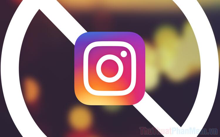 Cách chặn, bỏ chặn một ai đó trên Instagram