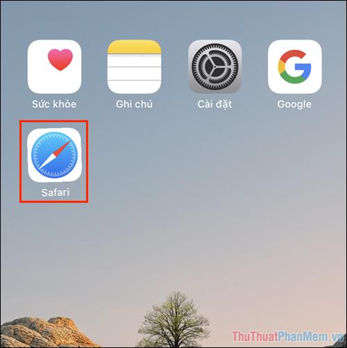Mở trình duyệt Safari có sẵn trên iPhone