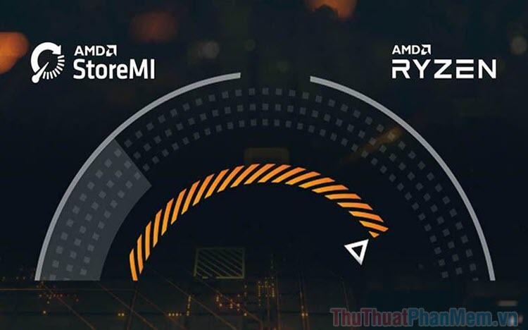 AMD StoreMi là gì? Cách tăng tốc máy tính với StoreMi