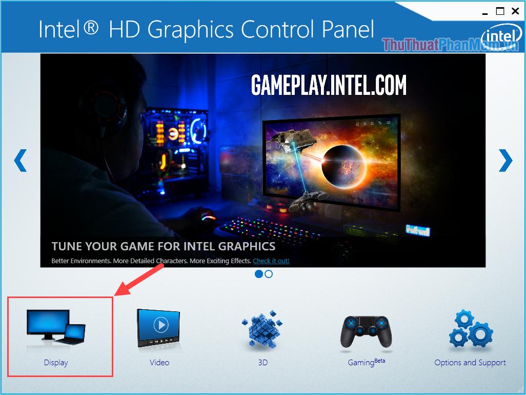 Chọn mục Display để thay đổi các thông tin liên quan đến hiển thị của màn hình