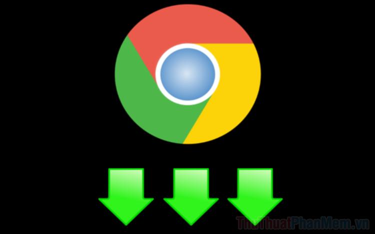 Hướng dẫn cách tăng tốc download cho Chrome