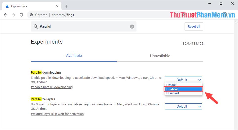 Khi mục Parallel Downloading xuất hiện, các bạn cần mở thiết lập và kích hoạt chúng thành Enabled