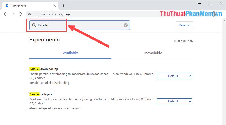 Nhập từ khóa Parallel Downloading vào trong ô tìm kiếm để mở mục tăng tốc Download