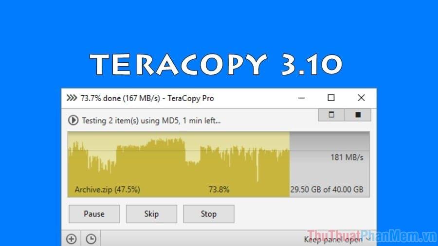 Sử dụng công cụ Tera Copy