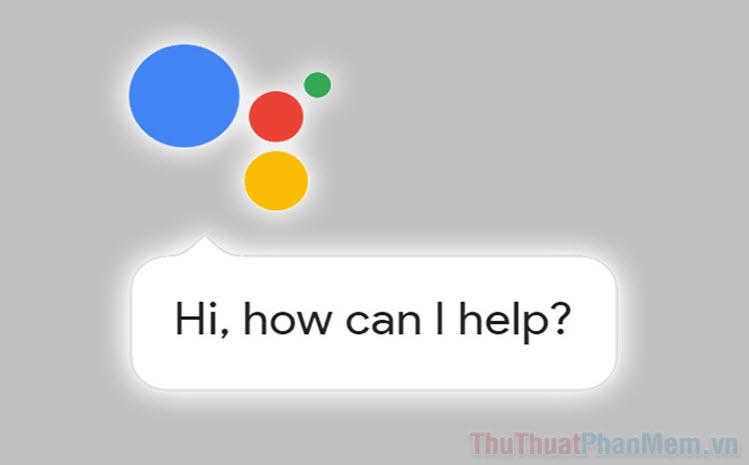 Cách bật Trợ lý Google trên Android để tìm kiếm bằng giọng nói
